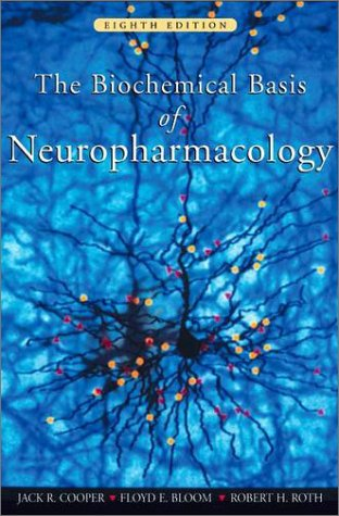 Biochemical Basis of Neuropharmacology  8th 2003 (Revised) 9780195140088 Front Cover