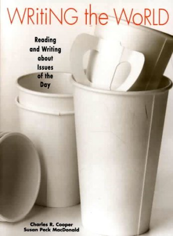 Writing the World Reading and Writing about Issues of the Day N/A edition cover