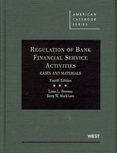 Regulation of Bank Financial Service Activities Cases and Materials 4th 2011 (Revised) edition cover