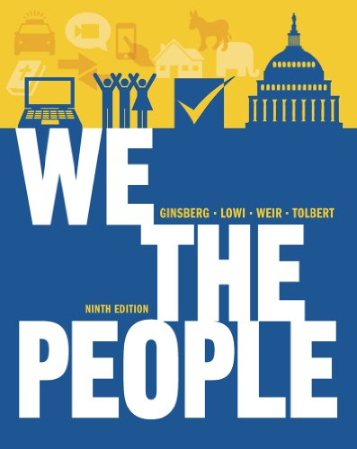 We the People An Introduction to American Politics 9th 2013 edition cover