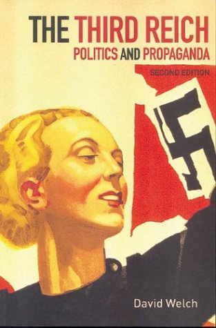 Third Reich Politics and Propaganda 2nd 2002 (Revised) edition cover