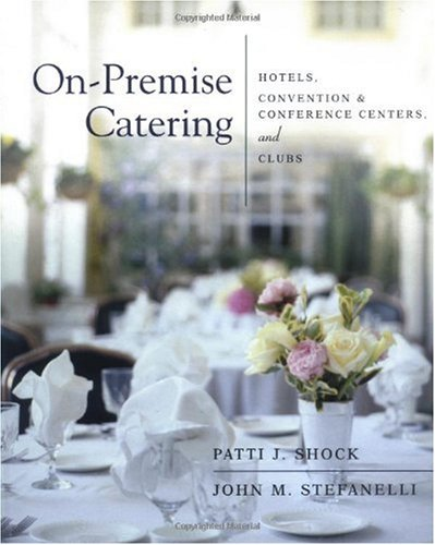 On-Premise Catering Hotels, Convention and Conference Centers, and Clubs  2001 edition cover