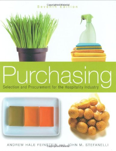 Study Guide to Accompany Purchasing Selection and Procurement for the Hospitality Industry 7th 2008 (Revised) edition cover