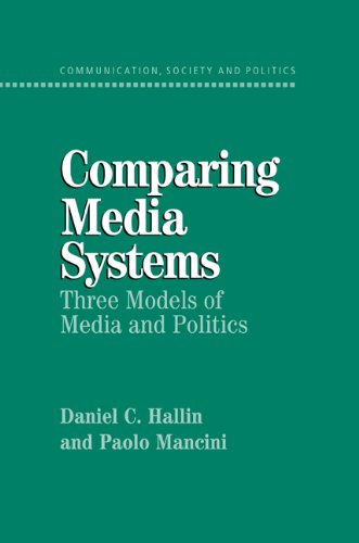 Comparing Media Systems Three Models of Media and Politics  2004 edition cover