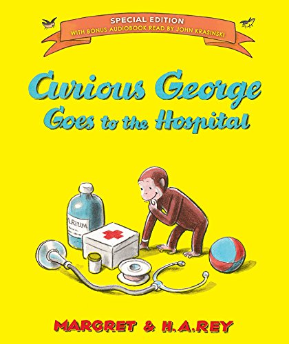 Curious George Goes to the Hospital (Special Edition)   1973 9780544764088 Front Cover