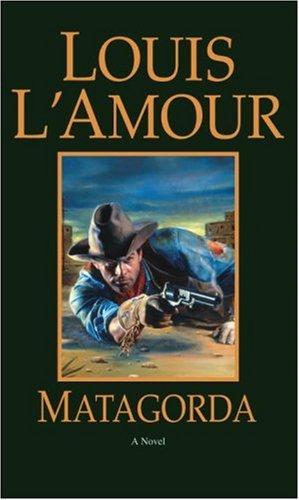 Matagorda A Novel  2006 (Reprint) 9780553281088 Front Cover