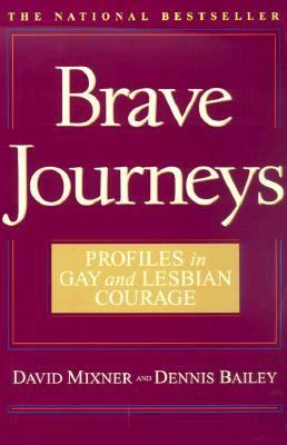 Brave Journeys Profiles in Gay and Lesbian Courage  2002 9780553380088 Front Cover