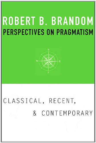 Perspectives on Pragmatism Classical, Recent, and Contemporary  2011 edition cover