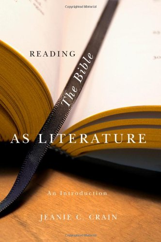 Reading the Bible As Literature An Introduction  2010 edition cover