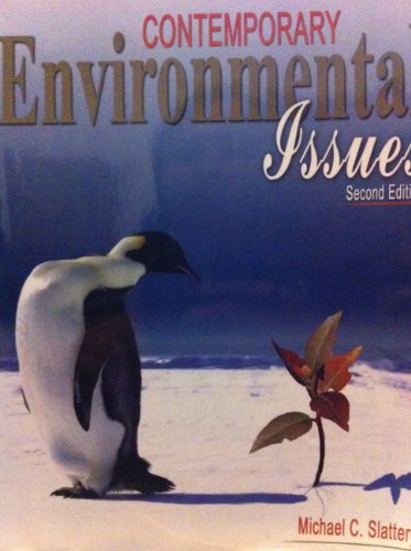 Contemporary Environmental Issues  2nd 2010 (Revised) 9780757573088 Front Cover
