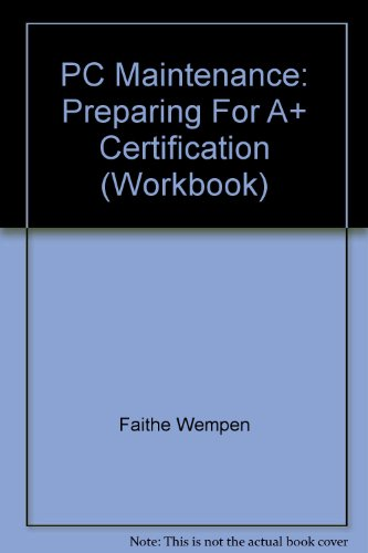 Preparing for A+ Certification : Student Courseware; Student Workbook 1st 2004 9780763819088 Front Cover