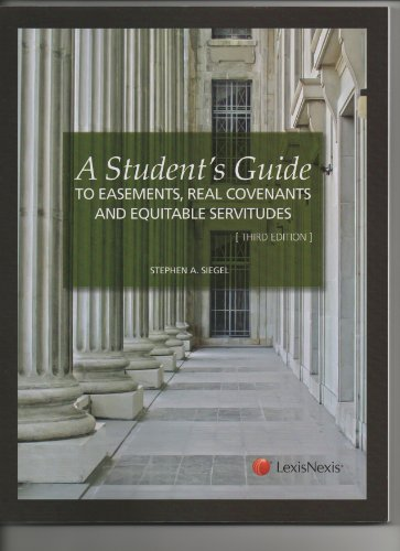 Student's Guide to Easements, Real Covenants, and Equitable Servitudes  3rd 2012 edition cover
