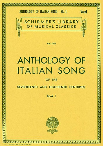 Anthology of Italian Songs of the 17th and 18th Centuries  N/A edition cover