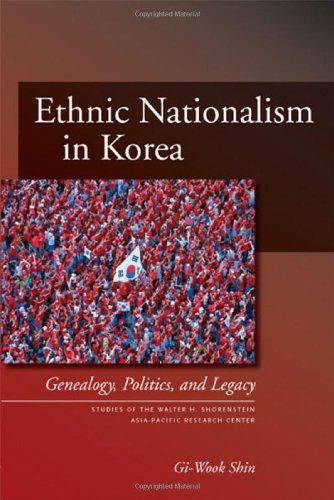 Ethnic Nationalism in Korea Genealogy, Politics, and Legacy  2006 edition cover