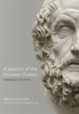 Lexicon of the Homeric Dialect Expanded Edition  2012 (Enlarged) edition cover