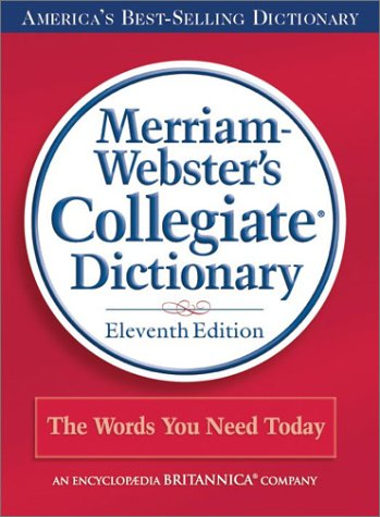 Merriam-Webster's Collegiate Dictionary  11th 2011 edition cover