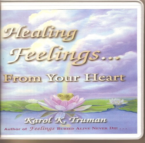 Healing Feelings...From Your Heart:  2008 edition cover