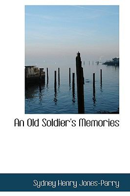 An Old Soldier's Memories:   2009 edition cover