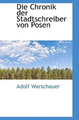 Die Chronik der Stadtschreiber Von Posen  2009 edition cover