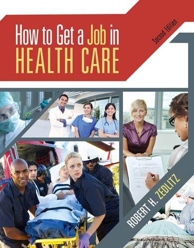 How to Get a Job in Health Care  2nd 2013 edition cover