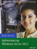 70-411 Administering Windows Server 2012 with MOAC Labs Online Set   2013 edition cover