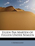 Eilien Paa Marten of Fuglen under Nimlen  N/A 9781241640088 Front Cover