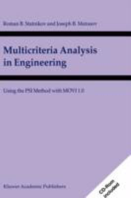 Multicriteria Analysis in Engineering Using the PSI Method with MOVI 1.0  2002 9781402007088 Front Cover