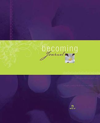 Becoming Journal   2005 9781404102088 Front Cover