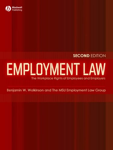 Employment Law The Workplace Rights of Employees and Employers 2nd 2007 (Revised) 9781405134088 Front Cover