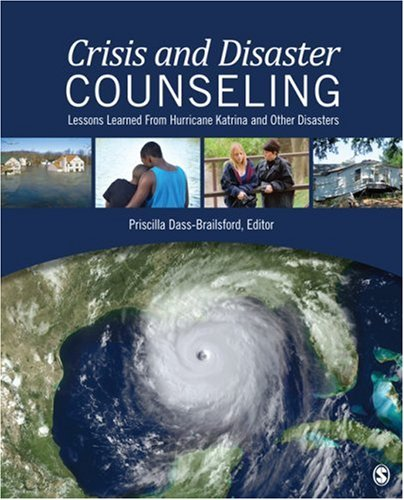 Crisis and Disaster Counseling Lessons Learned from Hurricane Katrina and Other Disasters  2010 edition cover