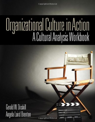 Organizational Culture in Action A Cultural Analysis Workbook 2nd 2011 (Workbook) edition cover