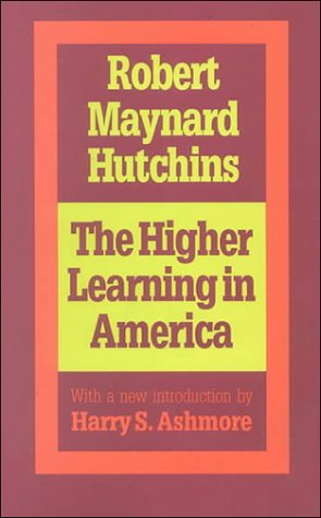 Higher Learning in America  2nd 1995 9781560008088 Front Cover