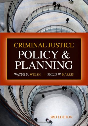 Criminal Justice Policy and Planning  3rd 2008 (Revised) edition cover