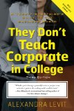 They Don't Teach Corporate in College: A Twenty-something's Guide to the Business World  2014 edition cover