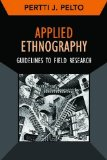 Applied Ethnography Guidelines for Field Research  2013 9781611322088 Front Cover