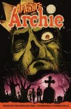 Afterlife with Archie Escape from Riverdale  2014 edition cover