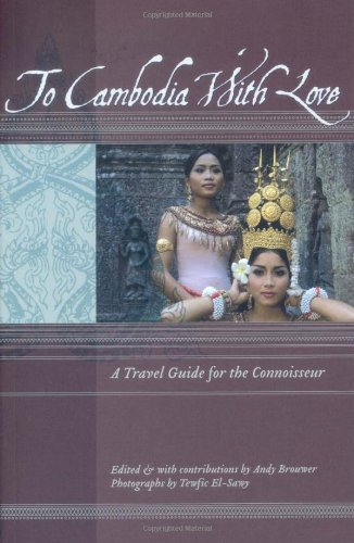To Cambodia with Love  N/A 9781934159088 Front Cover
