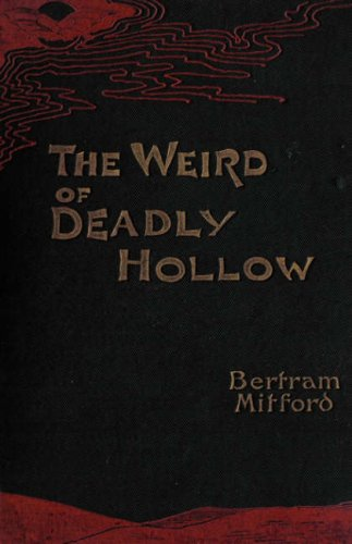 Weird of Deadly Hollow A Tale of the Cape Colony  2007 edition cover