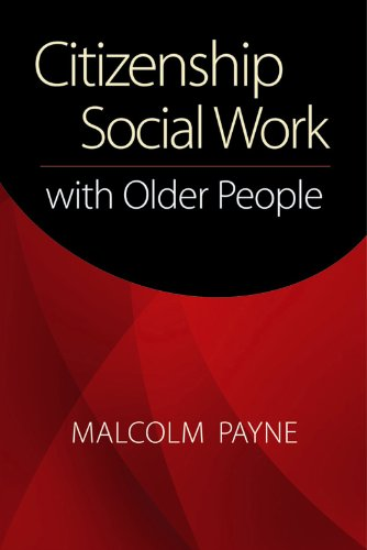Citizenship Social Work with Older People   2012 edition cover