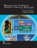 Manual on Uniform Traffic Control Devices for Streets and Highways - 2009 Edition with 2012 Revisions  N/A 9781937299088 Front Cover