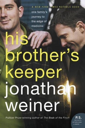 His Brother's Keeper One Family's Journey to the Edge of Medicine N/A 9780060010089 Front Cover
