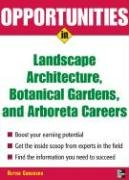 Opportunities in Landscape Architecture, Botanical Gardens and Arboreta Careers   2007 9780071476089 Front Cover