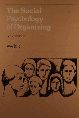 Social Psychology of Organizing 2nd 1988 9780075548089 Front Cover