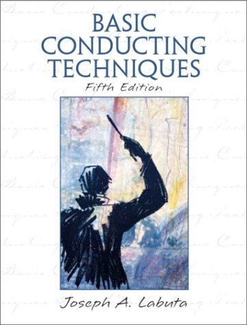 Basic Conducting Techniques  5th 2004 9780131121089 Front Cover