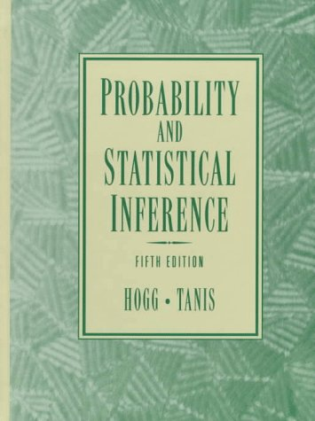 Probability and Statistical Inference  5th 1997 9780132546089 Front Cover