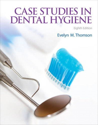 Case Studies in Dental Hygiene  3rd 2013 edition cover