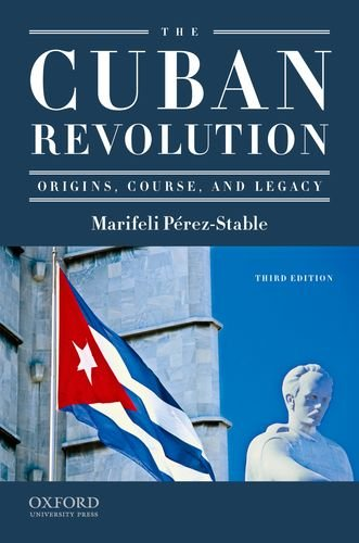 Cuban Revolution Origins, Course, and Legacy 3rd 2012 edition cover