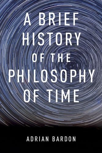 Brief History of the Philosophy of Time   2013 edition cover