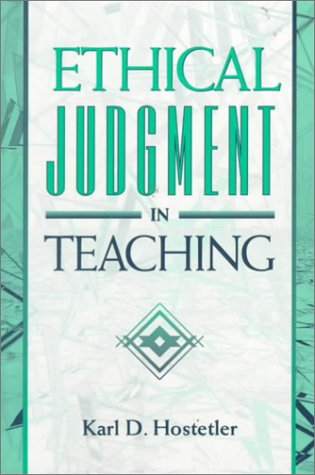 Ethical Judgment in Teaching   1997 9780205174089 Front Cover