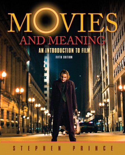 Movies and Meaning An Introduction to Film 5th 2010 edition cover